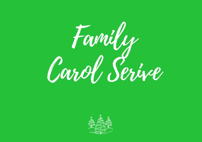 FAMILY CAROL SERVICE | 23rd Dec |  5pm – doors open at 4.30pm for refreshments